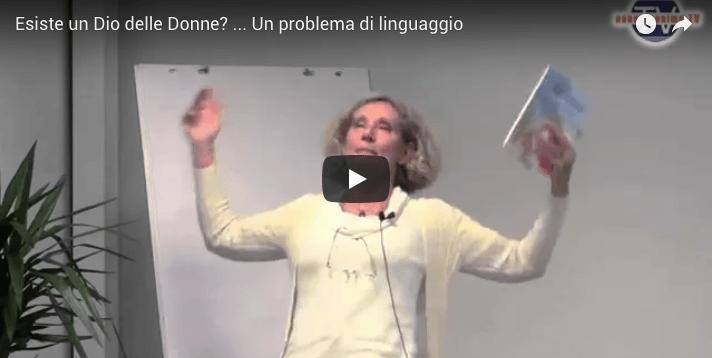 Esiste un Dio delle Donne? …Un problema di linguaggio